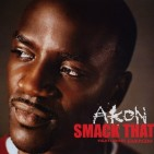 akon- smack that