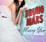 Bruno_Mars_Marry_You_Lyrics
