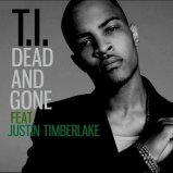 T.I._-_Dead_and_Gone_-_Official_Single_Cover